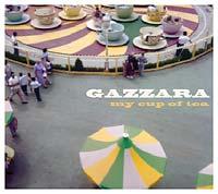 Gazzara My Cup Of Tea