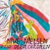 Nive Nielsen & The Deer Children – Nive Sings!