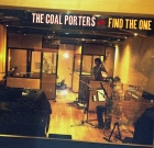 The Coal Porters – Find The One