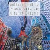 Anthony Phillips – Private Parts & Pieces XI: City Of Dreams
