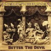 The Bean Pickers Union – Better The Devil