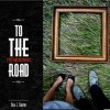 Dola J.Chaplin – To The Tremendous Road