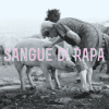 Sangue di Rapa &#8211; Sangue di Rapa