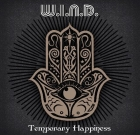 W.I.N.D. – Temporary Happiness