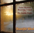 Steve Mayone & Kristina Stykos The Cousins Project – Beautiful Blood