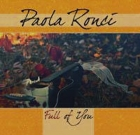 Paola Ronci – Full Of You