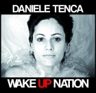 Daniele Tenca – Wake Up Nation