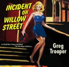 Greg Trooper – Incident on Willow Street