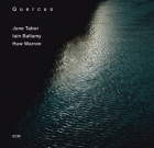 June Tabor, Iain Bellamy, Huw Warren – Quercus