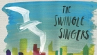 Swingle Singers, presentazione di Weather to Fly
