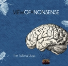 The Talking Bugs – View of a Nonsense