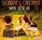 Sugarpie and the Candymen – Waiting for the One