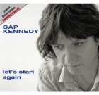 Bap Kennedy – Let's Start Again