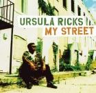 Ursula Ricks – My Street