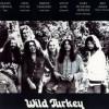 Wild Turkey, le ristampe