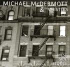 Michael McDermott & The Westies – West Side Stories