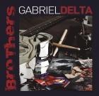 Gabriel Delta – Brothers