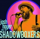 Josh Hoyer and The Shadow Boxers