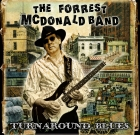 The Forrest McDonald Band – Turnaround Blues