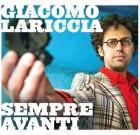 Giacomo Lariccia – Sempre avanti