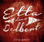 Etta Britt – Etta Does Delbert