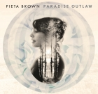 Pieta Brown – Paradise Outlaw