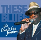 Donald Ray Johnson – These Blues