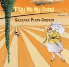 Francesco Gazzara – Play Me My Song (Gazzara Plays Genesis)