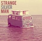 Strange Silver Man – Strange Silver Man