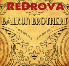 Balkun Brothers – Redrova
