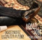 Bobby Soul & Blind Bonobos – L'insostenibile leggerezza del Funk
