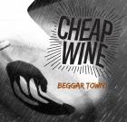 Cheap Wine – Beggar Town