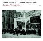 Savina Yannatou & Primavera en Salonico – Songs of Thessaloniki