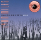 Lynn Miles – Chalk This One Up To The Moon