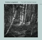 Sinikka Langeland – The Half-Finished Heaven