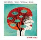 Bernstein, Fresu, Petrella, Rojas – Brass Bang!