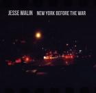Jesse Malin – New York Before The War
