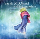 Sarah McQuaid – Walking Into White