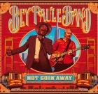 Bey Paule Band – Not Goin' Away
