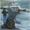 Ellen Sundberg – White Smoke and Pines