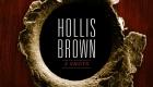 Hollis Brown – 3 Shots