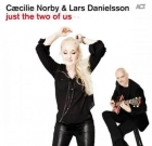 Caecilie Norby & Lars Danielsson – Just The Two Of Us