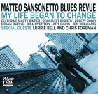 Matteo Sansonetto Blues Revue – My life began to change