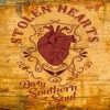 Stolen Hearts – Dirty Southern Soul