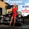 The Knickerbocker All-Stars – Going Back Home To The Blues