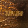 The Orphan Brigade – Soundtrack to a Ghost Story
