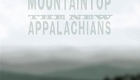 The New Appalachians – From The Mountaintop