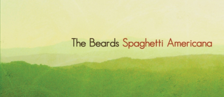 The Beards – Spaghetti Americana