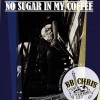 B.B. Chris and His One Mand Band – No Sugar in My Coffee