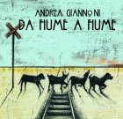 Andrea Giannoni – da Fiume a Fiume
